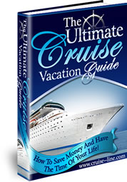 The Ultimate Cruise Vacation Guide
